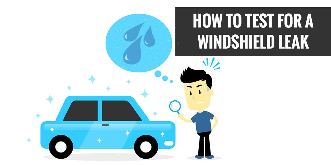 Windshield Leak