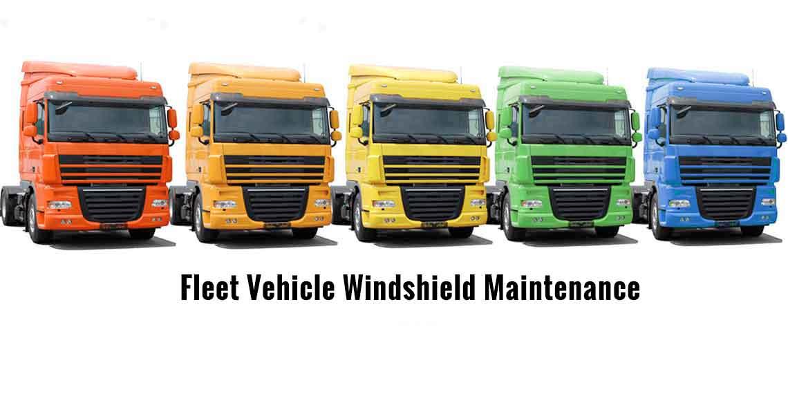 Fleet Vehicle Windshield Maintenance
