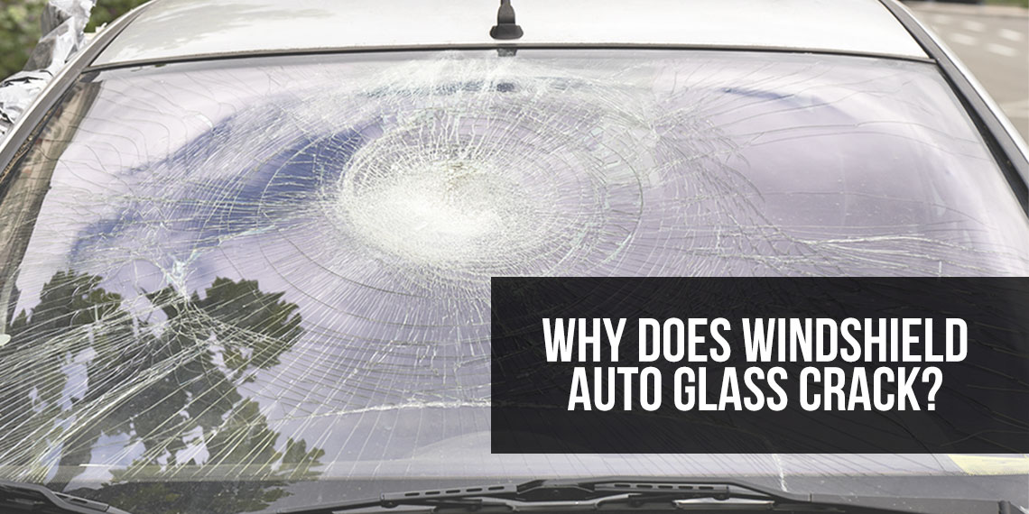 Why does windshield auto glass crack instead of shatter feature